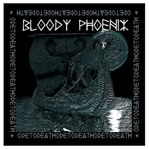 Bloody Phoenix ‎– Ode To Death